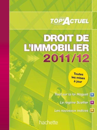 TOP'Actuel - Droit de l'immobilier 2011/2012