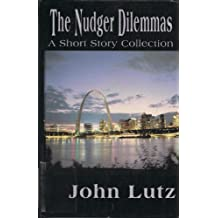 The Nudger Dilemmas (Five Star First Edition Mystery) by John Lutz (2001-07-02)
