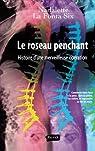 Le Roseau penchant: Histoire d'une merveilleuse opération par La Fonta Six