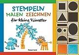 Stempeln, malen, zeichnen-Set: für kleine Künstler. Buch mit 10 Holzstempeln und 2 Stempelkissen