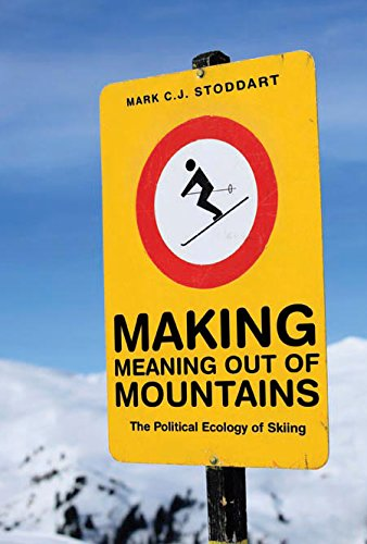 Making Meaning Out of Mountains por Mark C. J. Stoddart