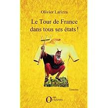 Le tour de France dans tous ses états !