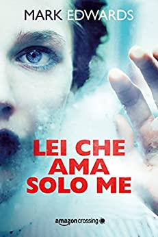 Lei che ama solo me di [Edwards, Mark]