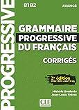 Grammaire progressive du français - Niveau avancé - 3ème édition - Corrigés