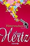 'Flitterwochen: Roman' von Anne Hertz