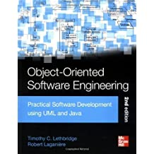 Object-Oriented Software Engineering: Practical Software Development using UML and Java, Second Edition by Lethbridge, Timothy, Laganiere, Robert (2005) Paperback