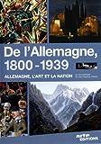 De l'Allemagne, 1800-1939 : Allemagne, l'art et la nation