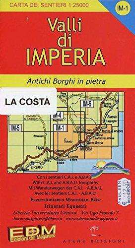 Valli di Imperia 1 : 25.000. Blatt IM-1: Topographische Wanderkarte. Antichi Borghi in pietra. Escursionismo Mountain Bike