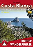 Costa Blanca: Denia - Calpe - Benidorm - Alcoy - Alicante - Orihuela, 51 Touren (Rother Wanderführer) (German Edition)
