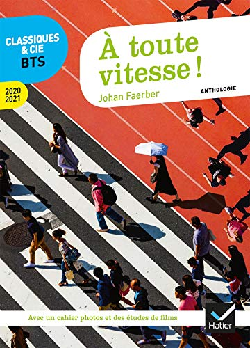 À toute vitesse !: anthologie 2020-2021 pour l épreuve de culture générale et expression au BTS