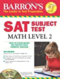 Barron's SAT Subject Test Math Level 2 with CD-ROM