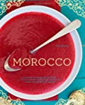 Morocco: A Culinary Journey with Reci...