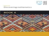 Discovering Mathematics: Book A