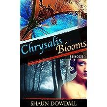 Chrysalis: Episode 1 (Chrysalis Blooms) (English Edition)