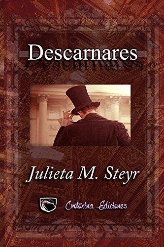 Descarnares por Julieta M. Steyr