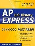 Kaplan AP U.S. Government & Politics Express (Kaplan Test Prep) by Kaplan (2010-11-30)