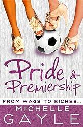 Pride and Premiership