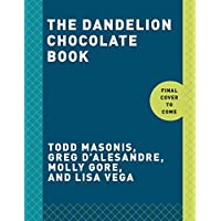 The Dandelion Chocolate Book