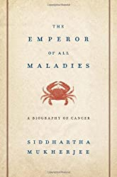 "Winner of the Pulitzer PrizeThe Emperor of All Maladies, now a documentary from Ken Burns on PBS, is a magnificent, profoundly humane ""biography"" of cancer—from its first documented appearances thousands of years ago through the epic battles in the t..."
