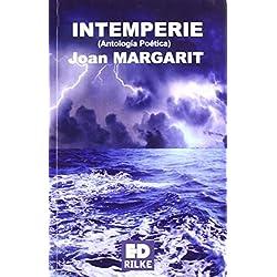 Intemperie de Joan Margarit (5 ene 2011) Tapa blanda