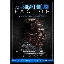The Breakthrough Factor (English Edition)