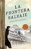 Libros PDF La frontera salvaje Novela Historica roca (PDF y EPUB) Descargar Libros Gratis
