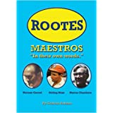 Rootes Maestros: In Their Own Words