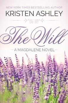 The Will (The Magdalene Series Book 1) (English Edition) von [Ashley, Kristen]