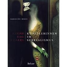 Spiele der Frauen. Künstlerinnen im Surrealismus