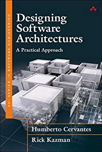 informatica cervantes: Designing Software Architectures: A Practical Approach (SEI series in software e...
