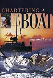 Chartering a Boat by Chris Caswell (2001-07-15)