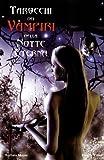 Tarocchi dei vampiri della notte eterna. Con 78 carte