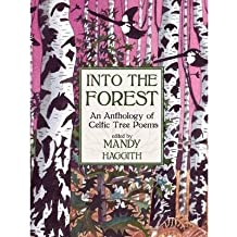 [(Into the Forest: An Anthology of Tree Poems)] [Author: Mandy Haggith] published on (October, 2013)