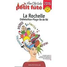 Petit Futé La Rochelle, Châtelaillon-Plage, Ile de Ré