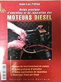 Guide pratique d'entretien et de réparation des moteurs Diesel...