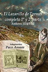 EL LAZARILLO DE TORMES y la Segunda  parte Edición Amberes 1555: Lectura fácil al castellano actual