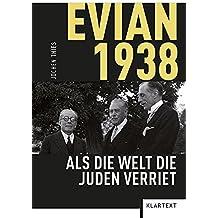 Evian 1938: Als die Welt die Juden verriet