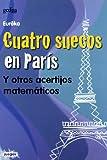 Cuatro suecos en París : y otros acertijos matemáticos
