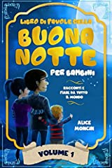 Idea Regalo - Libro di Favole della Buona Notte per Bambini: Racconti e Fiabe da Tutto il Mondo