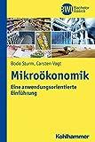 Mikroökonomik: Eine anwendungsorientierte Einführung (BWL Bachelor Basics)