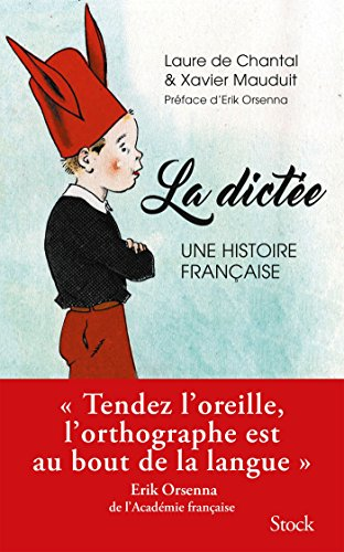 La dictée, une histoire française