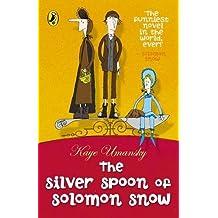 The Silver Spoon of Solomon Snow by Kaye Umansky (2004-07-01)