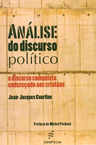 Análise do Discurso Político. O Discurso Comunista Endereçado aos Cristãos (Em Portuguese do Brasil)