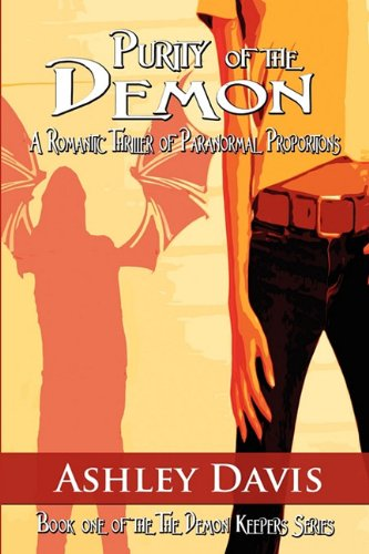 Purity of the Demon: Book One of the the Demon Keepers Series