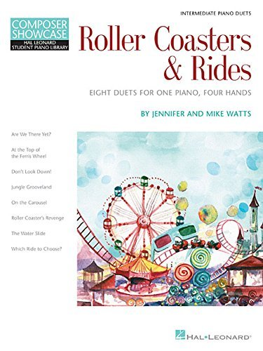 Roller Coasters & Rides: Eight Duets for 1 Piano, 4 Hands Composer Showcase Intermediate Piano Duets by Jennifer Watts (2014-12-06)
