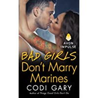 Bad Girls Don't Marry Marines (Rock Canyon, (Avon Marine)