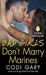 Bad Girls Don't Marry Marines (Rock Canyon, Idaho)