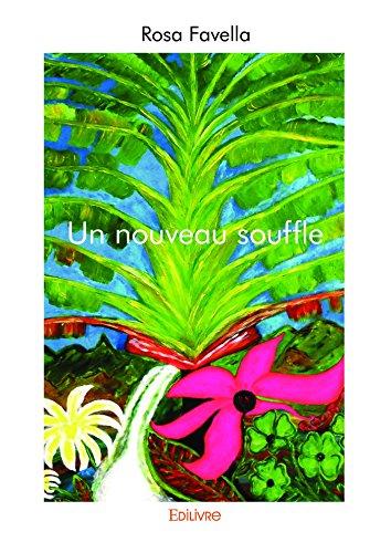 Rosa Souffle (Un nouveau souffle (Collection Classique) (French Edition))