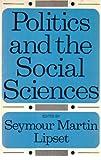 Politics and the Social Sciences