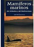 MAMIFEROS MARINOS (GUIAS DEL NATURALISTA-PECES-MOLUSCOS-BIOLOGIA MARINA)